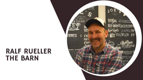 Ralf Rueller from The Barn